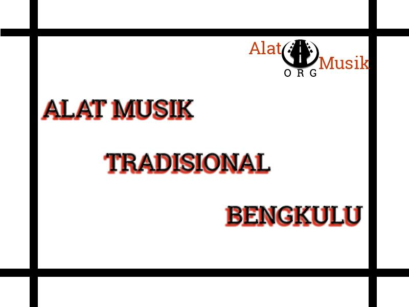 alat musik tradisional bengkulu
