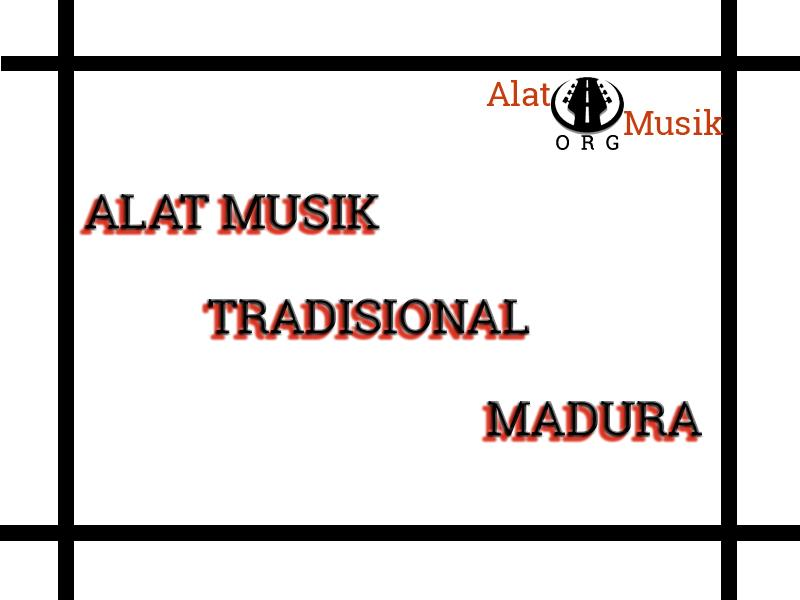 alat musik tradisional madura