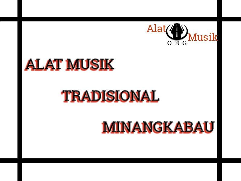 alat musik tradisional minangkabau