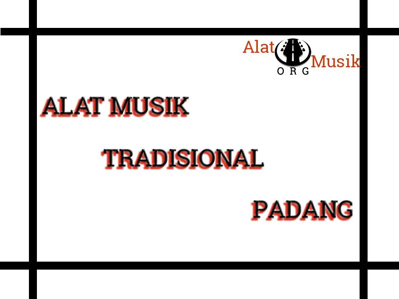 alat musik tradisional padang