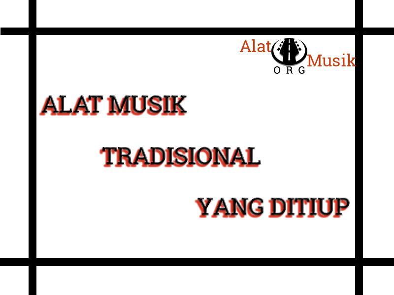 alat musik tradisional yang ditiup